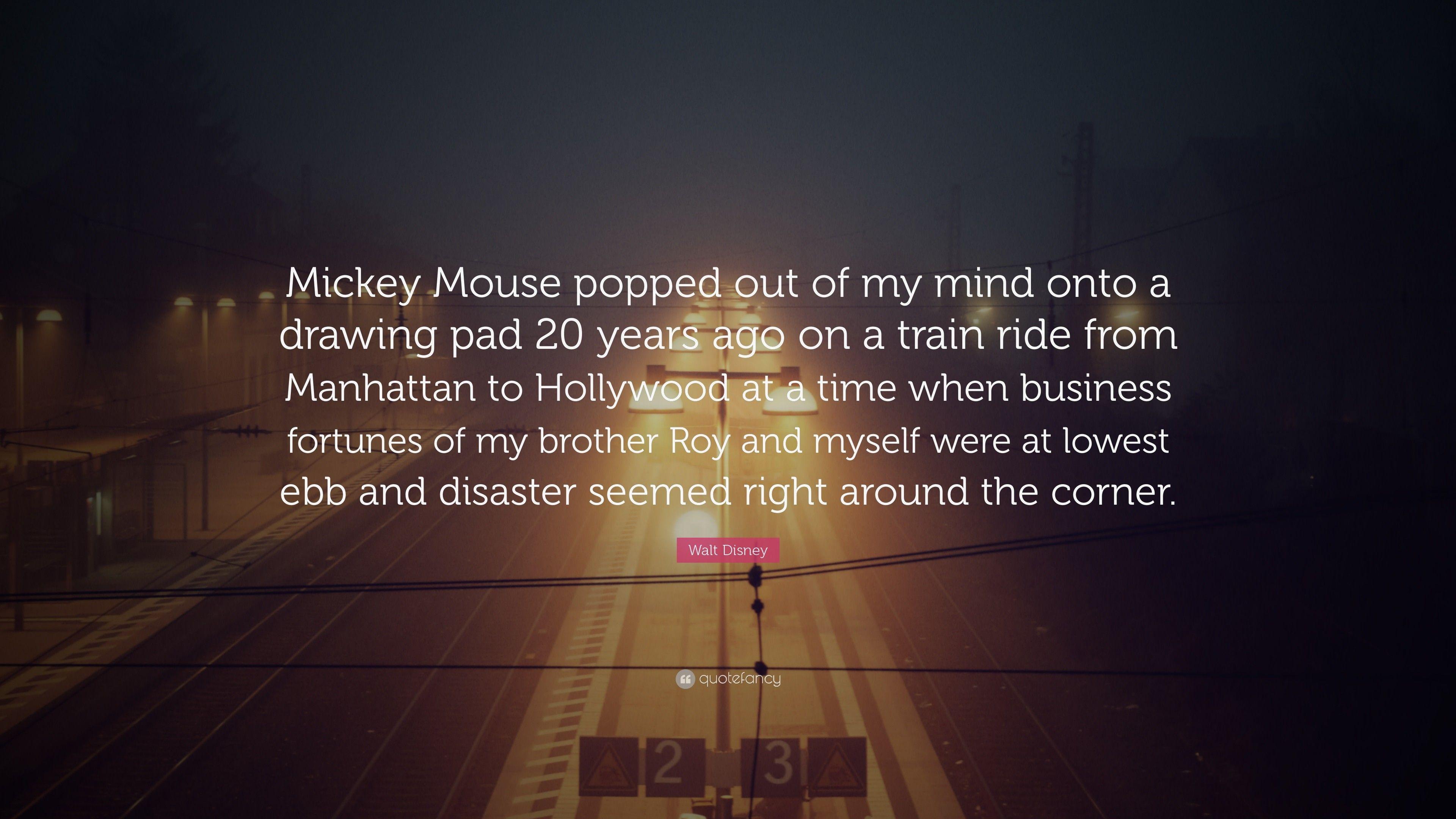 Inspirational Walt Disney Quote Wallpapers On Wallpaperdog